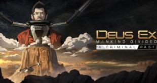 deus-ex-mankind-divided-a-criminal-past-1